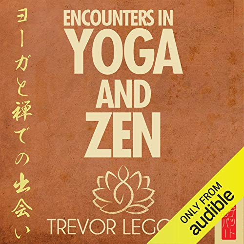 Encounters in Yoga and Zen Titelbild