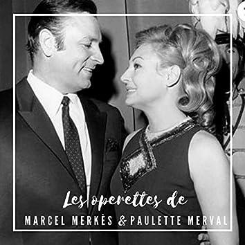 Les Operettes de Marcel Merkès et Paulette Merval