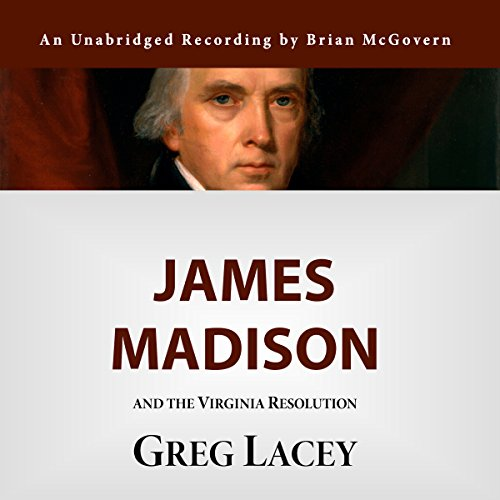 James Madison and the Virginia Resolution audiobook cover art