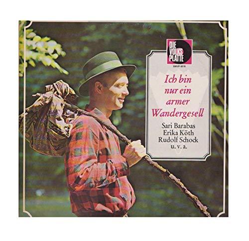 Ich bin nur ein armer Wandergesell [Vinyl-LP] Die Volksplatte Stereo Widesound SMVP 6018