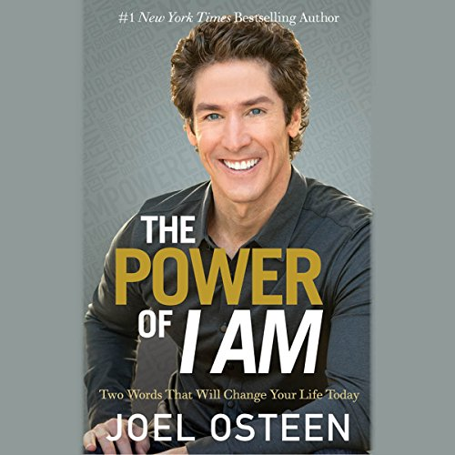 The Power of I Am Audiobook By Joel Osteen cover art