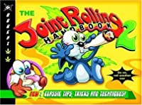 The Joint Rolling Handbook 2: Bk. 2: New and Classic Tips,Tricks and Techniques