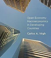 Open Economy Macroeconomics in Developing Countries (The MIT Press)