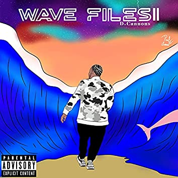 Wave Files 2