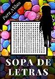 SOPA DE LETRAS PARA NIÑOS: A partir de los 6 años   Nivel fácil   Soluciones incluidas