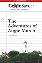GradeSaver(tm) ClassicNotes The Adventures of Augie March
