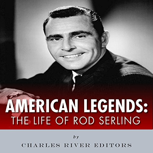 American Legends: The Life of Rod Serling audiobook cover art