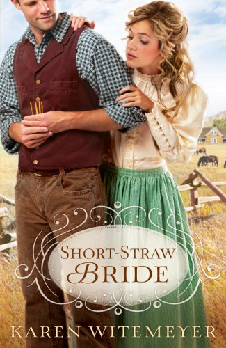 Short-Straw Bride by Karen Witemeyer ebook deal