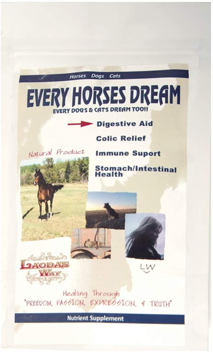 Every Horses Dream Every Dog's and Cat's Dream Too