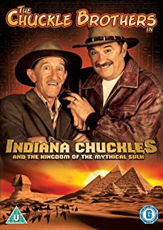 The Chuckle Brothers In... - Indiana Chuckles And The Kingdom Of The Mythical Sulk