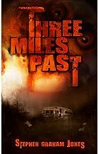Three Miles Past