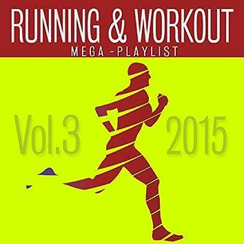 Running & Workout (Mega Playlist, Vol. 3) (2015)