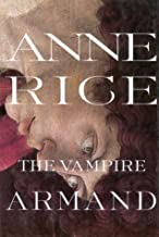 The Vampire Armand by Anne Rice (1998-10-10)