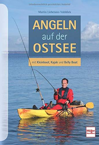 Angeln auf der Ostsee: mit Kleinboot, Kajak und Belly-Boot