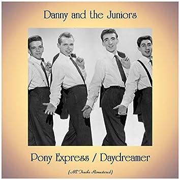 Pony Express / Daydreamer (Remastered 2019)