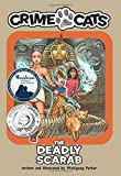 The Deadly Scarab (Crime Cats) (Volume 3)