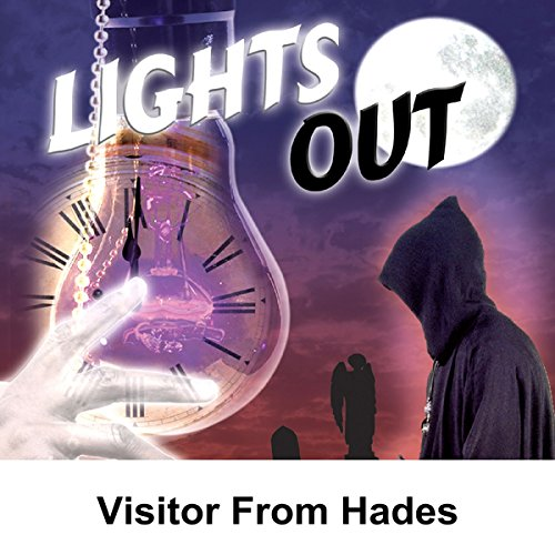 Lights Out: Visitor From Hades audiobook cover art