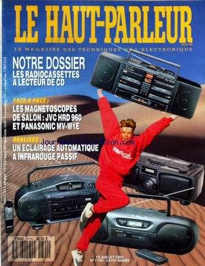 HAUT PARLEUR [No 1790] du 15/07/1991 - LES RADIOCASSETTES A LECTEUR DE CD - LES MAGNETOSCOPES DE SALON - ECLAIRAGE AUTOMATIQUE A INFRAROUGE PASSIF.