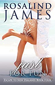 Just for Fun (Escape to New Zealand Book 4)