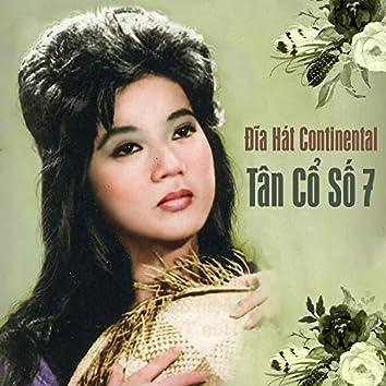 Đĩa Hát Continental Tân Cổ Số 7