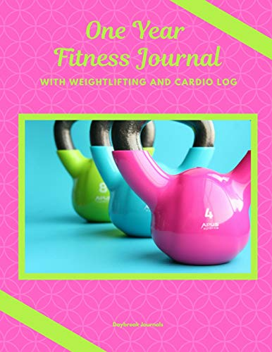 One Year Fitness Journal With Weightlifting And Cardio Log: 52 Weeks of Progress Record Keeping (8.5 x 11)