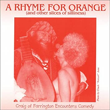 A Rhyme for Orange (And Other Slices of Silliness)