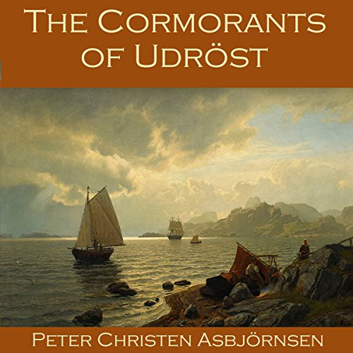 The Cormorants of Udröst     A Norwegian Folk Story              By:                                                                                                                                 Peter Christen Asbjörnsen                               Narrated by:                                                                                                                                 Cathy Dobson                      Length: 12 mins     Not rated yet     Overall 0.0