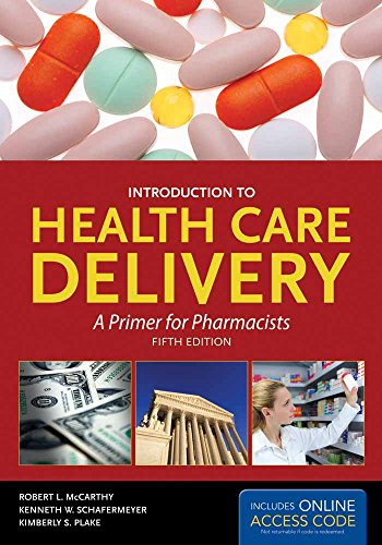 Introduction to Health Care Delivery: A Primer for...