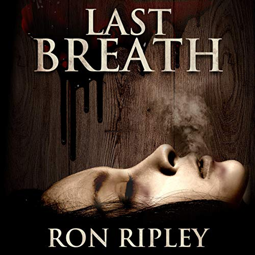 Last Breath Audiobook By Ron Ripley cover art