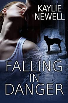 Falling in Danger by [Kaylie Newell]