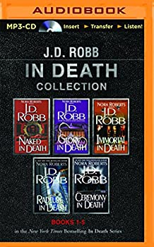 MP3 CD J. D. Robb In Death Collection Books 1-5: Naked in Death, Glory in Death, Immortal in Death, Rapture in Death, Ceremony in Death (In Death Series) Book