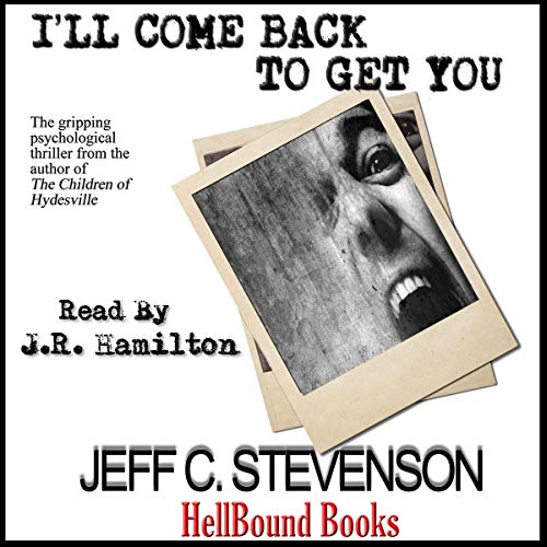 I'll Come Back to Get You audiobook cover art