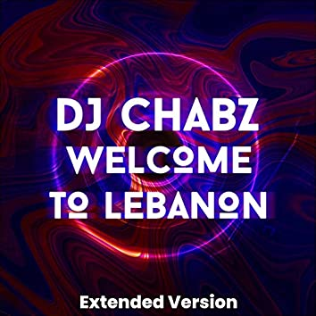 Welcome to Lebanon (Extended Version)