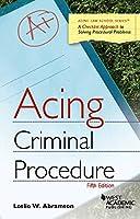 Criminal Procedure (Acing)