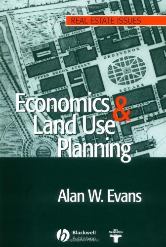 Economics and Land Use Planning (Real Estate Issues Book 14)