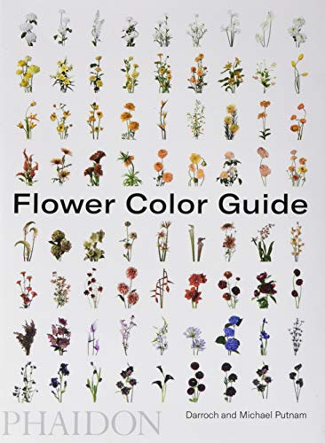Compare Textbook Prices for Flower Color Guide Illustrated Edition ISBN 9780714877556 by Putnam, Darroch,Putnam, Michael