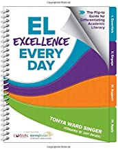 EL Excellence Every Day: The Flip-to Guide for Differentiating Academic Literacy