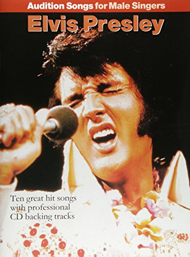 Audition Songs For Male Singers: Elvis Presley (PVG, Book, CD): Songbook für Gesang, Klavier (Gitarre)