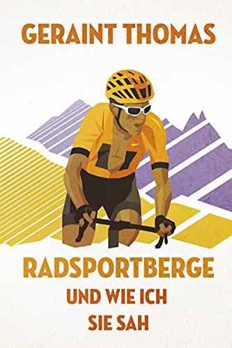 Radsportberge und wie ich sie sah