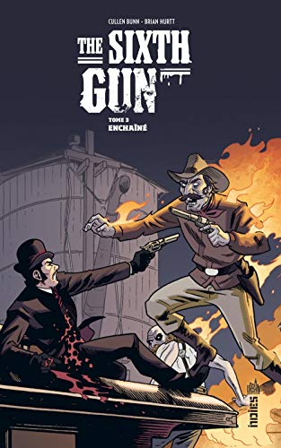 The Sixth Gun Tome 3