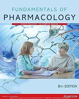 Fundamentals of Pharmacology eBook by [Shane Bullock, Elizabeth Manias]