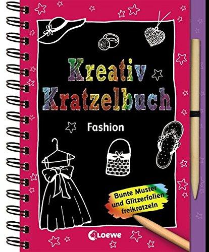 Zschock, H: Kreativ-Kratzelbuch: Fashion