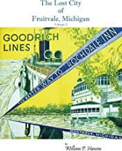 The Lost City of Fruitvale Michigan: The Better Way to Rochdale Inn