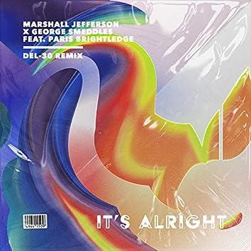 It's Alright (DEL-30 Remix)