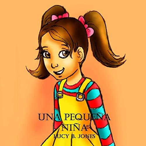 Una Pequeña Niña [A Little Girl] audiobook cover art