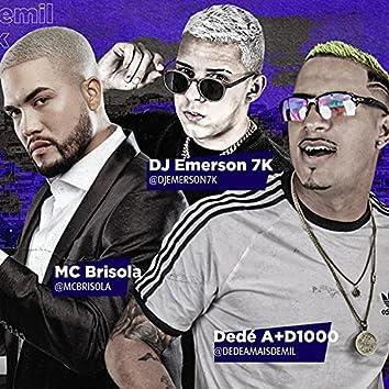 Chacoalha 2 (feat. Dedé A+D1000 & MC Brisola)