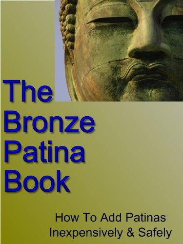 The Bronze Patina Book (English Edition)