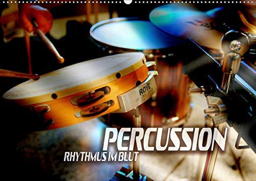 Percussion - Rhythmus im Blut (Wandkalender 2020 DIN A2 quer)