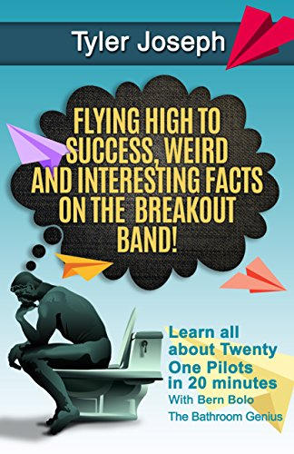 Tyler Joseph : Flying High to Success, Weird and Interesting Facts on Twenty One Pilots Singer! (English Edition)
