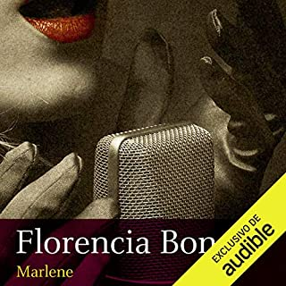 Marlene [Spanish Edition]                   By:                                                                                                                                 Florencia Bonelli                               Narrated by:                                                                                                                                 Martin Untrojb                      Length: 19 hrs and 43 mins     34 ratings     Overall 4.8